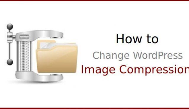 How to Change WordPress JPEG Image Compression